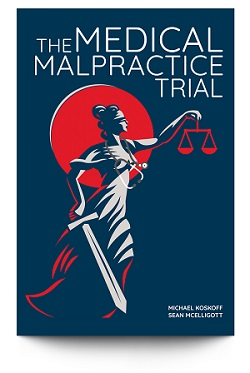 The Medical Malpractice Trial cover, white title on blue cover with while and red lady justice